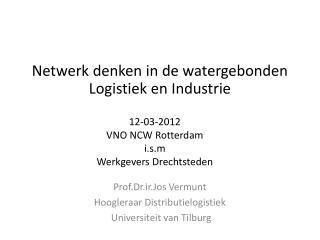 12-03-2012 VNO NCW Rotterdam i.s.m Werkgevers Drechtsteden