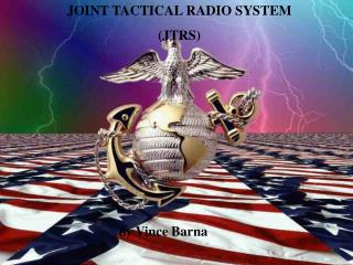 JOINT TACTICAL RADIO SYSTEM JTRS