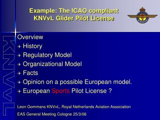 Example: The ICAO compliant  KNVvL Glider Pilot License