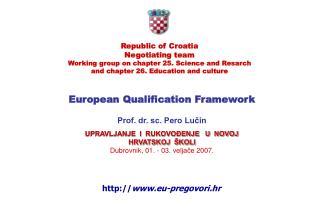 European Qualification Framework Prof. dr. sc. Pero Lučin