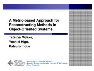 A Metric-based Approach for Reconstructing Methods in Object-Oriented Systems