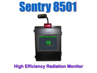 High Efficiency Radiation Monitor