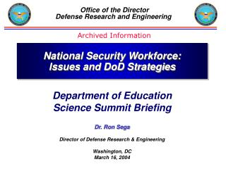 Office of the Director Defense Research and Engineering
