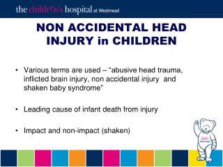 NON ACCIDENTAL HEAD INJURY in CHILDREN