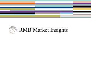 RMB Market Insights