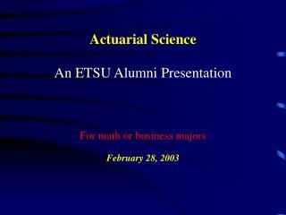 Actuarial Alumni Presentations