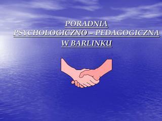 PORADNIA  PSYCHOLOGICZNO – PEDAGOGICZNA  W BARLINKU