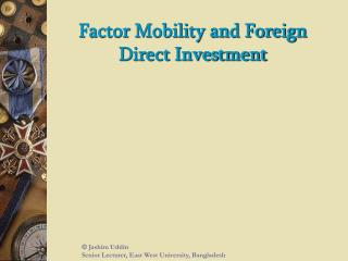 Factor Mobility and Foreign Direct Investment