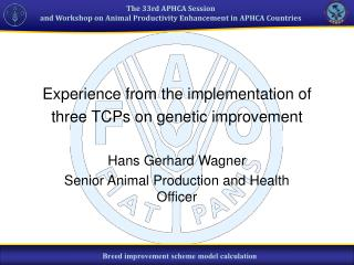 Experience from the implementation of three TCPs on genetic improvement