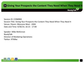 Giving Your Prospects the Content They Need When They Need It