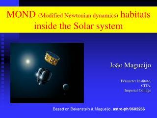 MOND Modified Newtonian dynamics habitats inside the Solar system