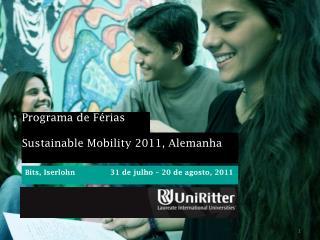 Programa de Férias  Sustainable Mobility 2011, Alemanha