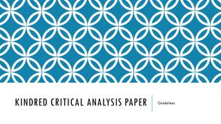 KINDRED Critical Analysis Paper
