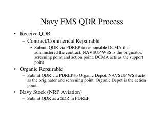 Navy FMS QDR Process