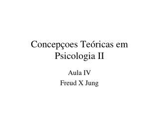 Concepçoes Teóricas em Psicologia II