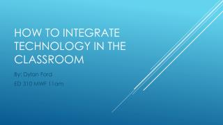 How to integrate technology in the classroom