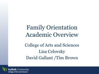 Family Orientation Academic Overview