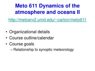 Meto 611 Dynamics of the atmosphere and oceans II