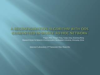 A reconfiguration algorithm with  qos  guaranteed in mobile ad-hoc network