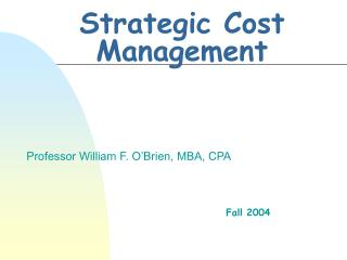 Strategic Cost Management