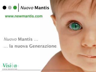 Nuovo  Mantis