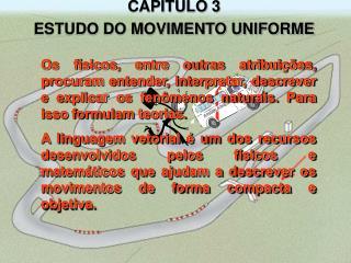 CAPITULO 3 ESTUDO DO MOVIMENTO UNIFORME