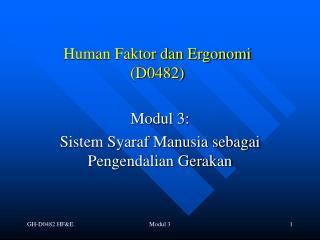 Human Faktor dan Ergonomi (D0482)