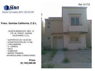 Fracc. Quintas California, C.S.L.