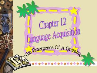Chapter 12   Language Acquisition