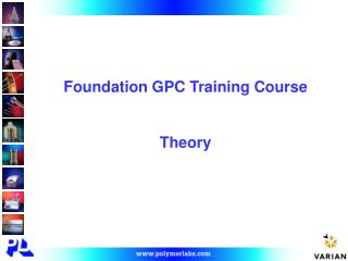 Foundation GPC Training Course Theory