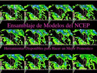 Ensamblaje de Modelos del NCEP
