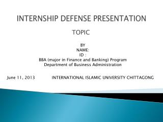 INTERNSHIP DEFENSE PRESENTATION