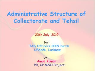 Administrative Structure of Collectorate and Tehsil