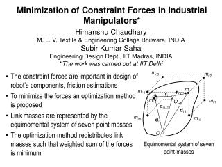 Minimization of Constraint Forces in Industrial Manipulators*