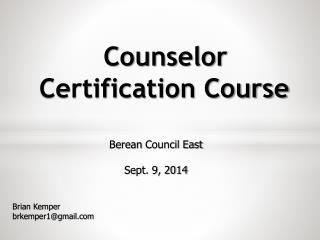 Counselor Certification Course