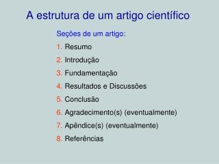 A estrutura de um artigo cient�fico