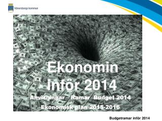 Ekonomin inför 2014