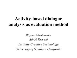Activity-based dialogue analysis as evaluation method