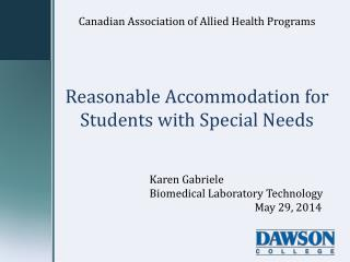 Reasonable Accommodation for Students with Special Needs