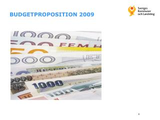 BUDGETPROPOSITION 2009