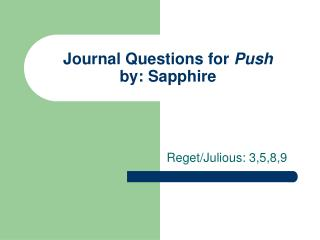 Journal Questions for  Push by: Sapphire
