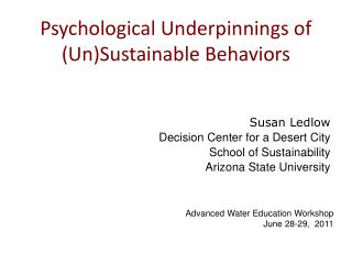 Psychological Underpinnings of (Un)Sustainable Behaviors