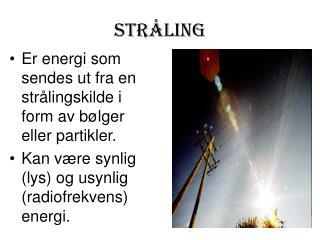 STRÅLING
