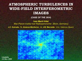 ATMOSPHERIC TURBULENCES IN  WIDE-FIELD INTERFEROMETRIC  IMAGES