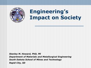 Engineering s Impact on Society