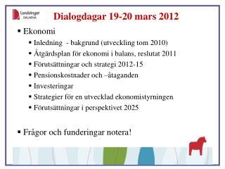 Dialogdagar 19-20 mars 2012