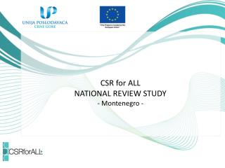 CSR for ALL NATIONAL REVIEW STUDY - Montenegro -
