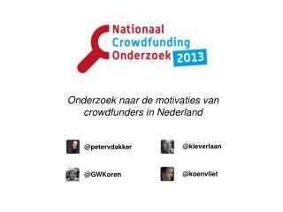 Onderzoek naar de motivaties van crowdfunders in Nederland