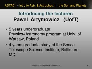 5 years undergraduate Physics+Astronomy program at Univ. of Warsaw, Poland