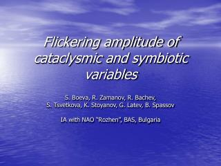 Flickering amplitude of cataclysmic and symbiotic variables